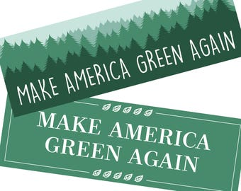2 Pack - Make America Green Again Bumper Stickers - Funny Stickers | Green Stickers | Anti Trump Stickers | Funny Trump Stickers