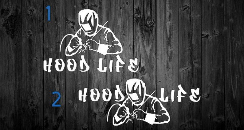 Welder Decal Hood life decal welding sticker welding decal ...