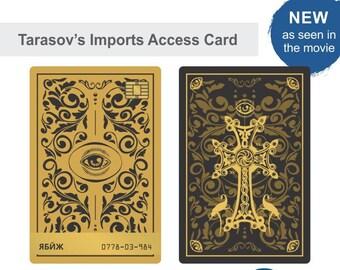 Custom Printed Tarasov's Imports Access Card - New Design