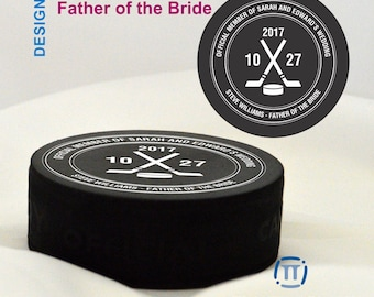 Official Wedding Members - Father of the Bride - Best Man - Groomsman - Ring Bearer - Hockey Puck