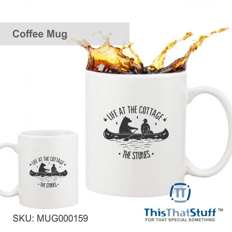 Custom Printed Coffee Mug  Life At The Cottage  Bear Canoe image 0