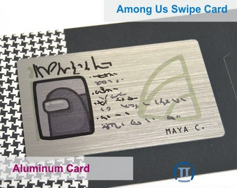 Among Us Swipe Card | Custom Printed WITH CUSTOM NAME on a Real Aluminum Metal Card | Amongst the Best Gift Idea for 2020