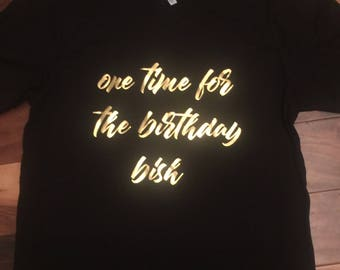 one time for the birthday chick One birthday shirt girl | Etsy one time for the birthday chick