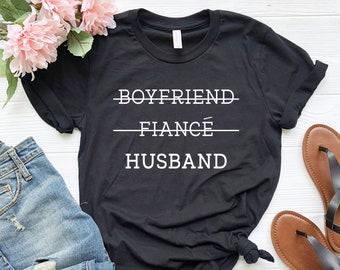 ea929c1e Boyfriend Fiance Husband Shirt, Honeymoon Shirt, Men's Married Shirt,  Wedding Anniversary Shirt, Gift for Husband, Husband T-Shirt,