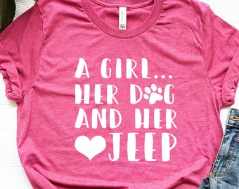 A Girl Her Dog And Jeep Shirt Lover Gift For Wrangler