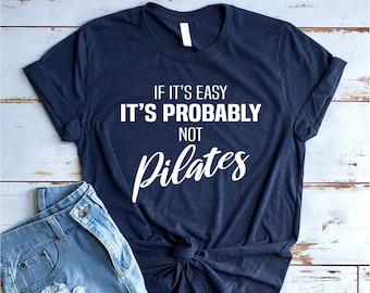 6bef47f23a2 Funny Pilates Shirt