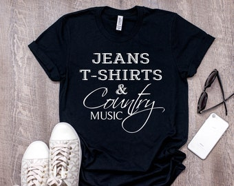 Jeans T-shirts And Country Music T-Shirt, Country Music Lover Shirt, Country Music Shirt, Southern Girl, Country Girl Gift, Gift for Her