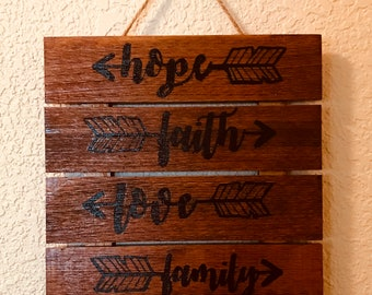 Hope Faith Love Family Wood Stained Sign
