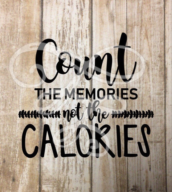 Pot Holder Svg: Count The Memories Not The Calories Svg Dxf Png Eps Pdf