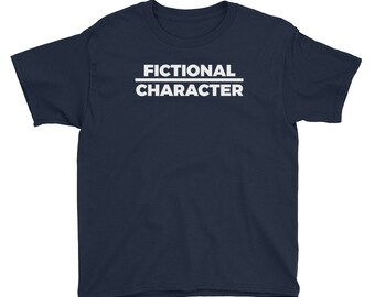 Fictional Character Youth Short Sleeve T-Shirt // Funny Real-Life Character Shirt // Fictional T Shirt // Narrative Work Art Tee