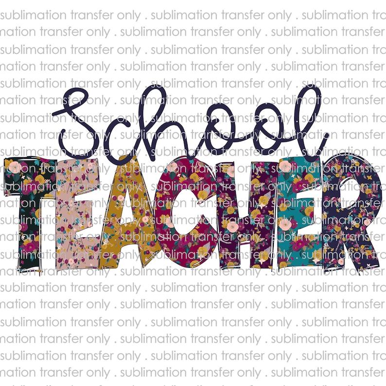 towel transfer mug transfer pillow transfer teaching ready to press heat transfer shirt transfer School teacher sublimation transfer