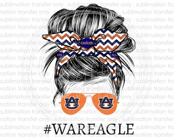 War eagle messy bun sublimation transfer, #WarEagle, Football, Sports, Ready to press heat transfer, Printed sublimation transfer