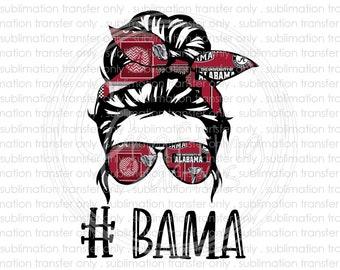 Messy bun Alabama sublimation transfer, #Bama, Football, Elephant, Ready to press heat transfer, Printed sublimation transfer