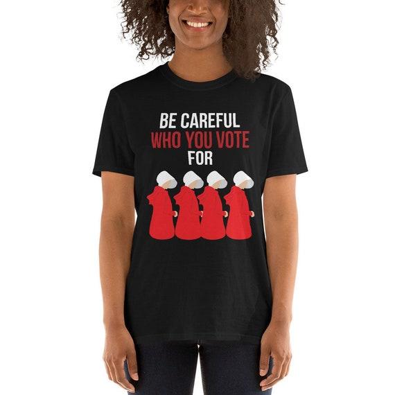 Handmaid/'s Tale Vote T-Shirt