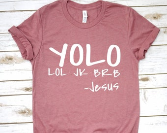 bfa6621c0 Yolo Lol Jk Brb Funny Jesus Easter Graphic Tee Shirt For Women