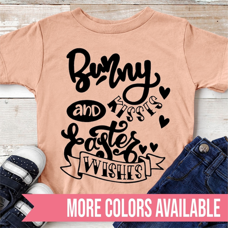 Bunny Kisses And Easter Wishes Easter Graphic Tee Shirt For Kids