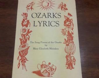 Ozarks Lyrics: The Song Poems of the Ozarks by Mary Elizabeth Mahnkey