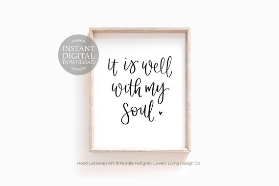 image regarding It is Well With My Soul Printable referred to as It Is Nicely With My Soul Printable, Hand Lettered Calligraphy, Hymn Wall Artwork, Christian Farmhouse Design House Decor, Immediate Electronic Down load