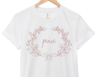 Quote T-Shirt - Inspirational Quote T-Shirt - Motivational Quote T-Shirt | Peace Wreath