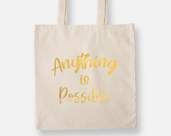 Anything is Possible | Gold Foil Lightweight Tote Bag, Shopping Bag
