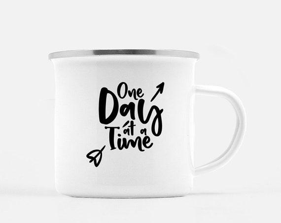 One Day at a Time   Coffee Mug, Camp Mug