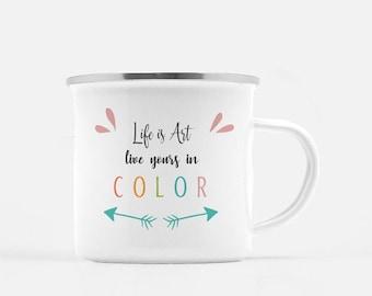 Motivational Mug | Quote Coffee Mug | Coffee Mug | Life is Art