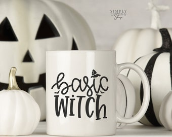 Halloween Mug - Halloween Quote Mug - Witch Quote Mug | Basic Witch