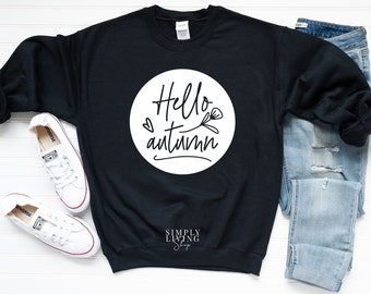 Fall Sweatshirt - Autumn Sweatshirt - Fall Quote Sweatshirt | Hello Autumn Sweatshirt