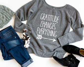 Gratitude Sweatshirt - Wide-Neck Sweatshirt - Off-the-Shoulder Sweatshirt | Gratitude Changes Everything