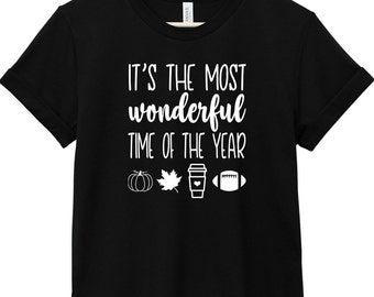 Fall Shirt - Fall Quote T-Shirt - Autumn Quote T-Shirt - Football T-Shirt | It's the Most Wonderful Time
