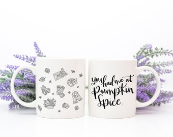 Fall Mug - Fall Quote Mug - Pumpkin Spice Mug | You Had Me At Pumpkin Spice