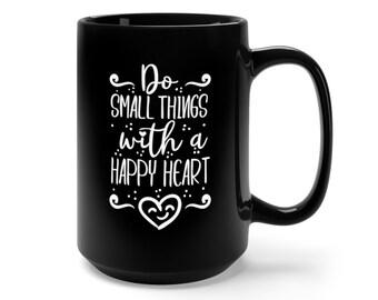 Motivational Mug | Quote Coffee Mug | Coffee Mug | Do Small Things