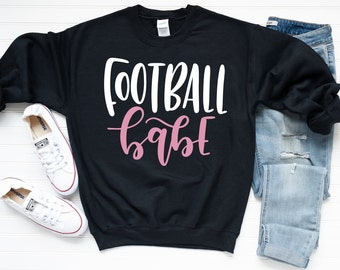 Football Sweatshirt - Fall Sweatshirt - Football Quote Sweatshirt | Football Babe