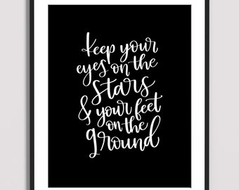 Wall Art - Art Print -  Quote Art - Poster - Quote Art Print | Keep Your Eyes On the Stars
