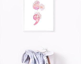 Flower Semicolon | Watercolor Mental Health Semicolon Poster, Mental Health Awareness