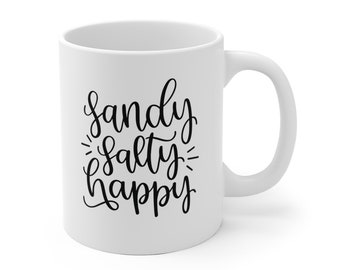 Motivational Mug | Quote Coffee Mug | Coffee Mug | Sandy Salty Happy