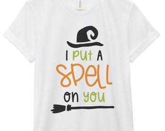 Halloween T-Shirt - Halloween Quote T-Shirt - Halloween Quote Tee | I Put a Spell On You