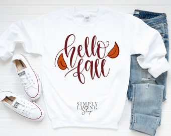 Fall Sweatshirt - Autumn Sweatshirt - Fall Quote Sweatshirt | Hello Fall Sweatshirt