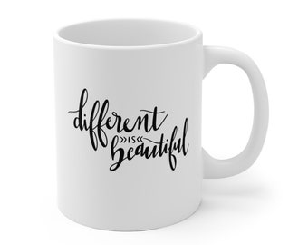 Motivational Mug | Quote Coffee Mug | Coffee Mug | Different is Beautiful