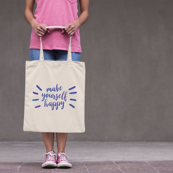 "The ""Make Yourself Happy"" Roomy and Large, Shoulder Tote Bag"