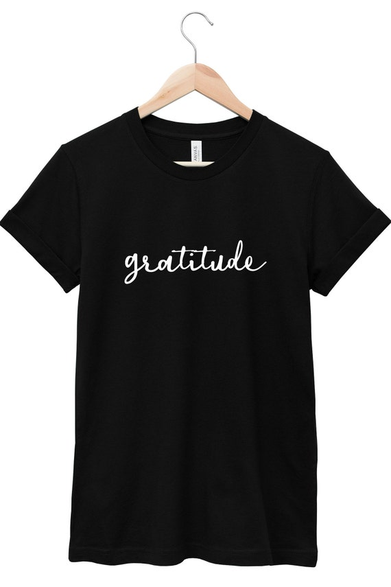 Gratitude  | Quote T-Shirt, Jersey Short Sleeve Tee, Multiple Colors