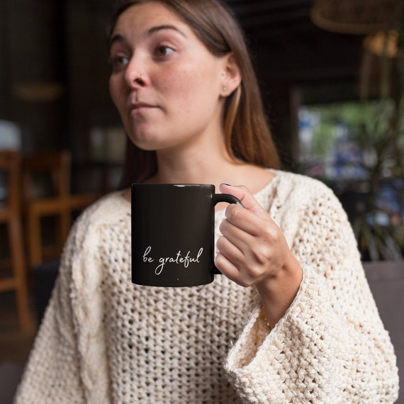 "Black ""Be Grateful"" Mug, Large"