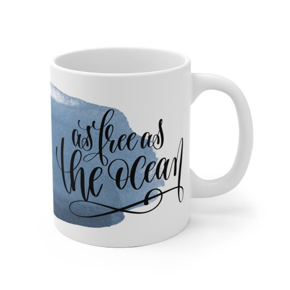 As Free as the Ocean | Watercolor and White Ceramic Coffee Tea Mug, 2 Sizes