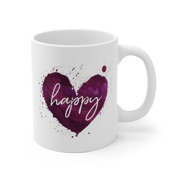Motivational Mug | Quote Coffee Mug | Coffee Mug | Happy Heart