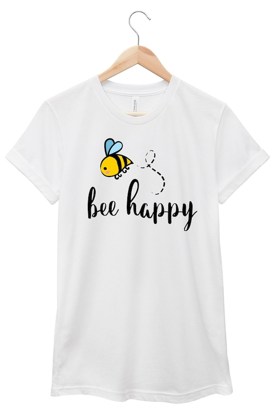 Bee Happy | Quote T-Shirt, Jersey Short Sleeve Tee, Multiple Colors