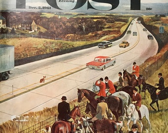 "Original The Saturday Evening Post ""Foxhunters Outfoxed"" December 2, 1961 By John Falter,  10.75 x 13 inches, Good Condition!"