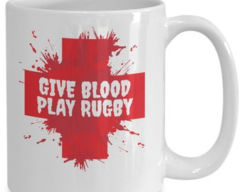 Give blood play rugby mug | funny rugby gift coffee mug