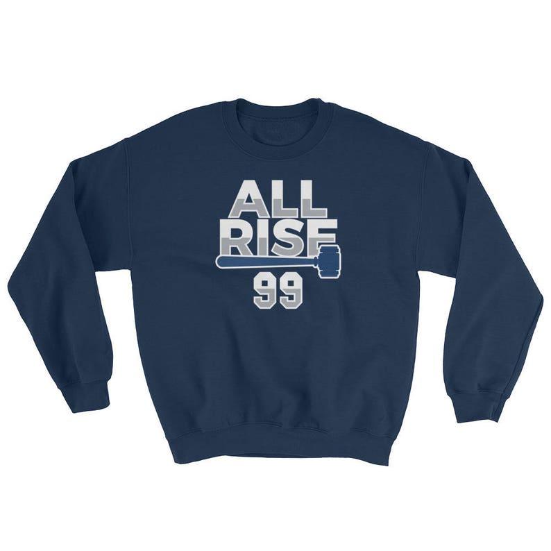 finest selection 34d98 a9de3 All Rise For The Judge Yankees Sweatshirt