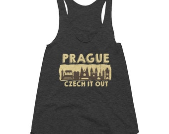 Prague Shirt Czech It Out Gift Women's Tri-Blend Racerback Tank