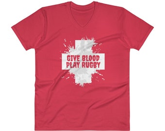 Give Blood Play Rugby Shirt | Funny Rugby Tee | V-Neck T-Shirt